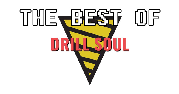 The Best of Drill Soul (So Far)