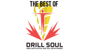 drill soul nerd motivation self improvement