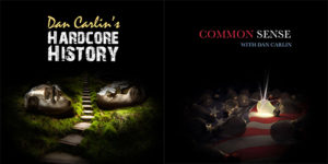 dan carlin hardcore history common sense podcast podcasts